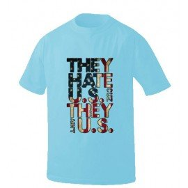 CAMISETA THEY HATE US