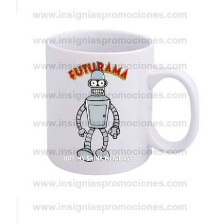 TAZA FUTURAMA BENDER BIT MY SHINY METAL ASS