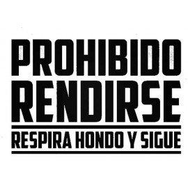 VINILO PARED PROHIBIDO RENDIRSE