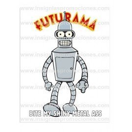 ADHESIVO FUTURAMA BENDER BITE MY SHINY METAL ASS